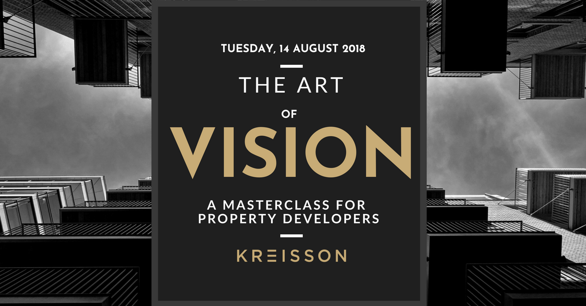 The Art of Vision - a Masterclass for Property Developers